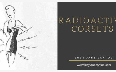 Radioactive Corsets